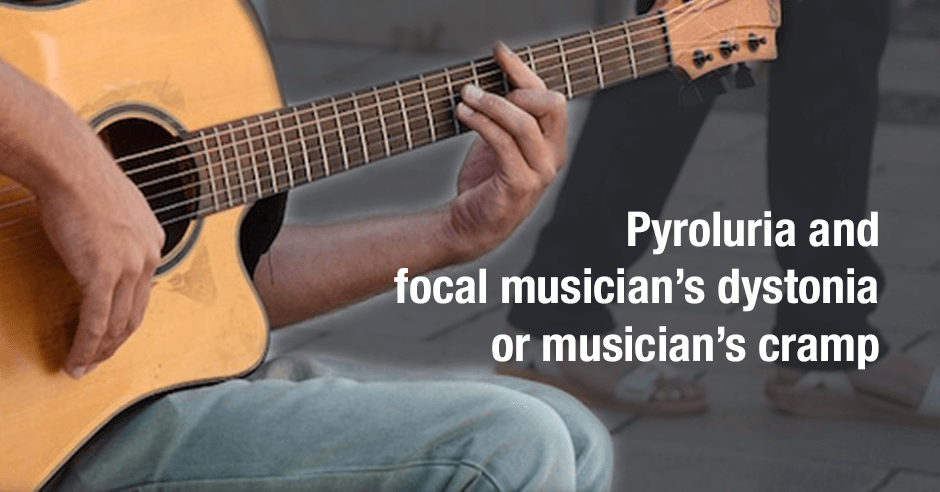 Pyroluria and focal musician's dystonia
