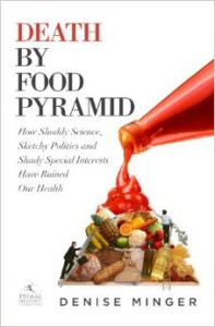 denise minger death by food pyramid