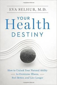 eva selhub your health destiny