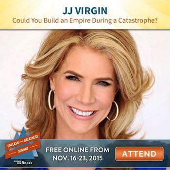 unleash-your-greatness-jj-virgin