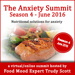 The Anxiety Summit, hosted by Trudy Scott, Certified Nutritionist