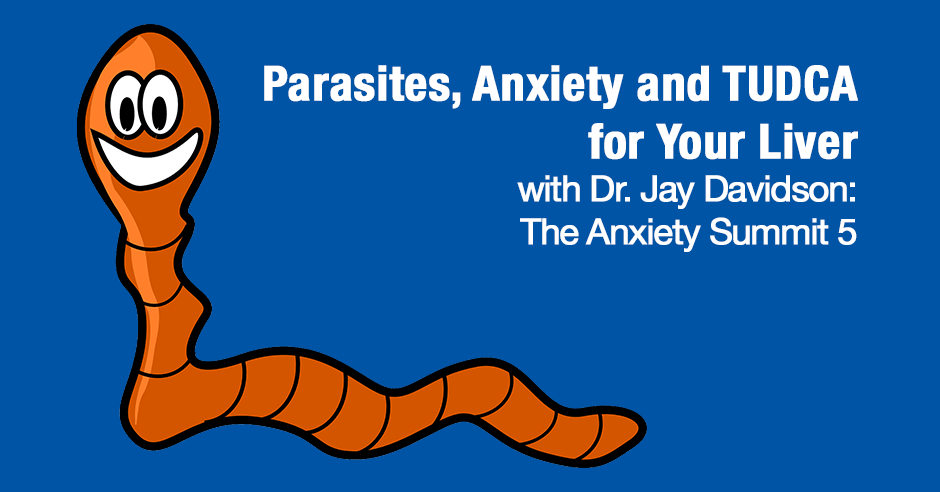 parasites anxiety TUDCA