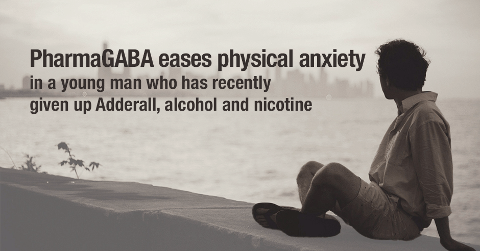 pharmaGABA and physical anxiety