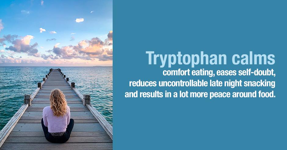 tryptophan calms