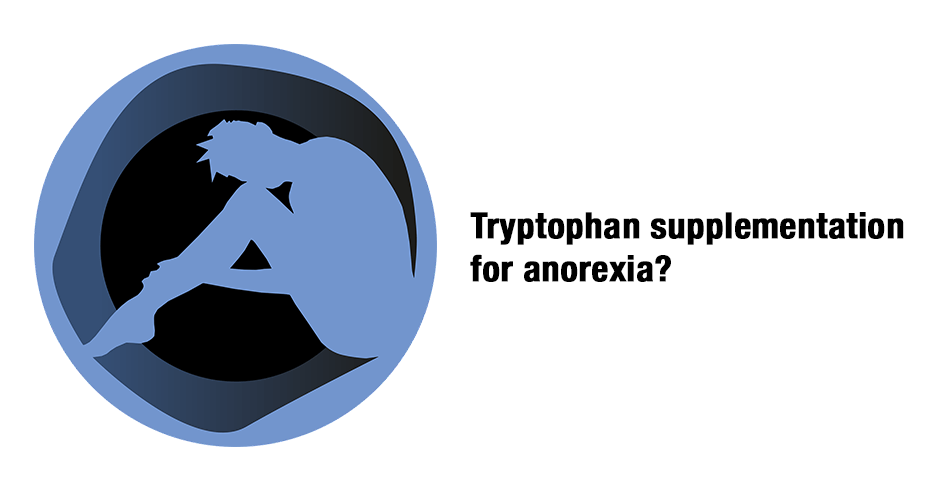 tryptophan and anorexia